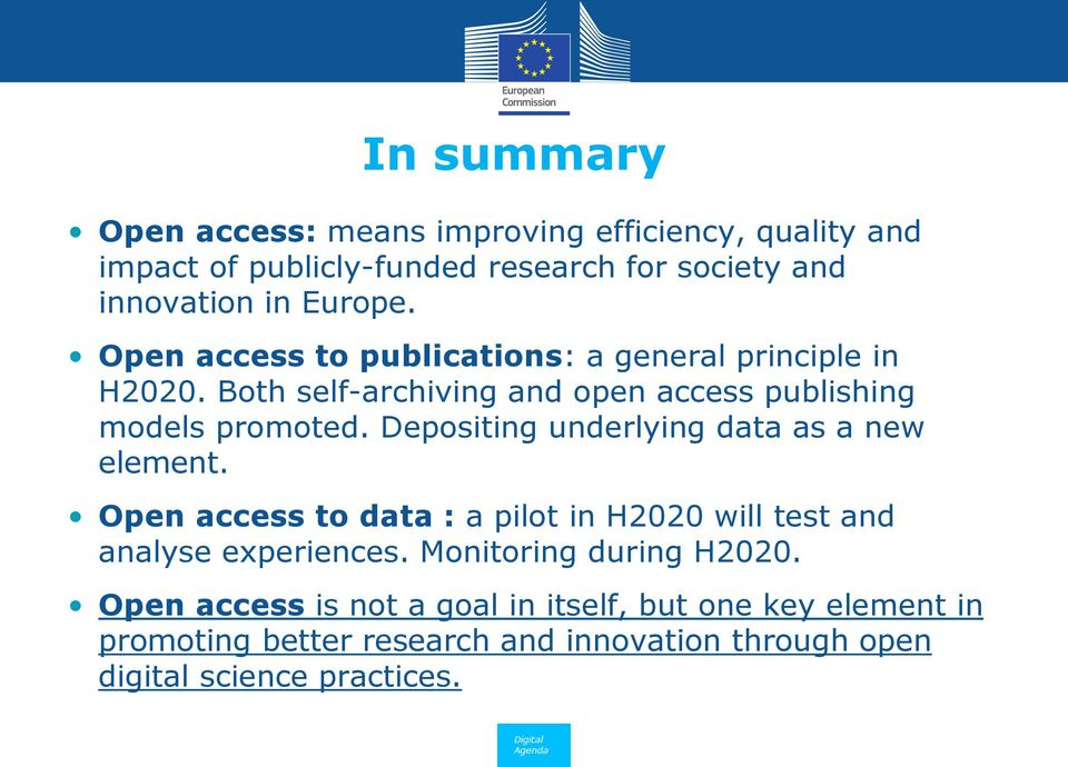 Depositing underlying data as a new element. Open access to data : a pilot in H2020 will test and analyse experiences.