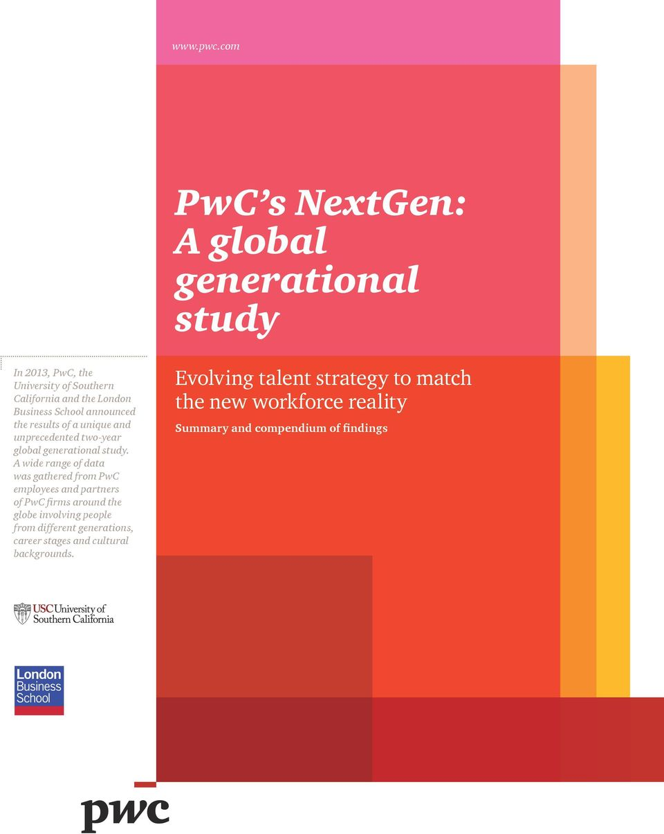 School announced the results of a unique and unprecedented two-year global generational study.