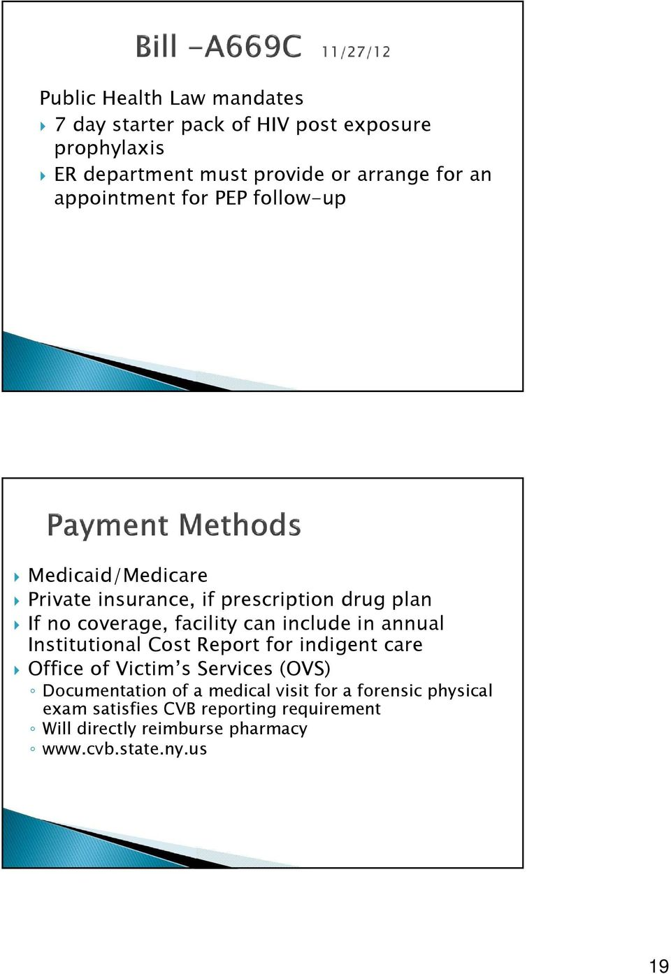 include in annual Institutional Cost Report for indigent care Office of Victim s Services (OVS) Documentation of a medical