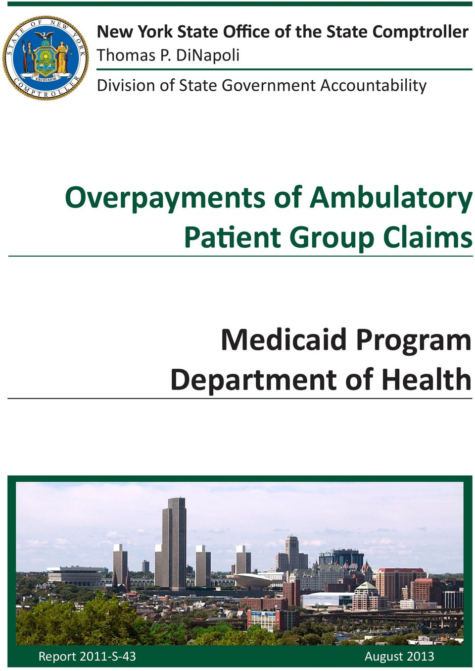 Overpayments of Ambulatory Patient Group Claims