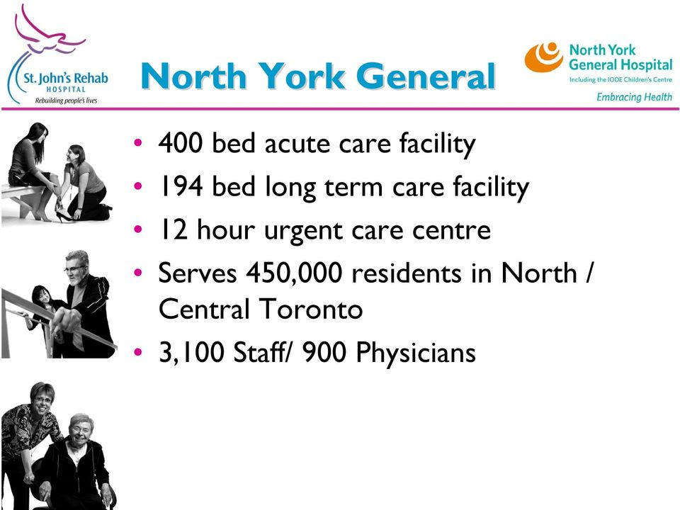care centre Serves 450,000 residents in North