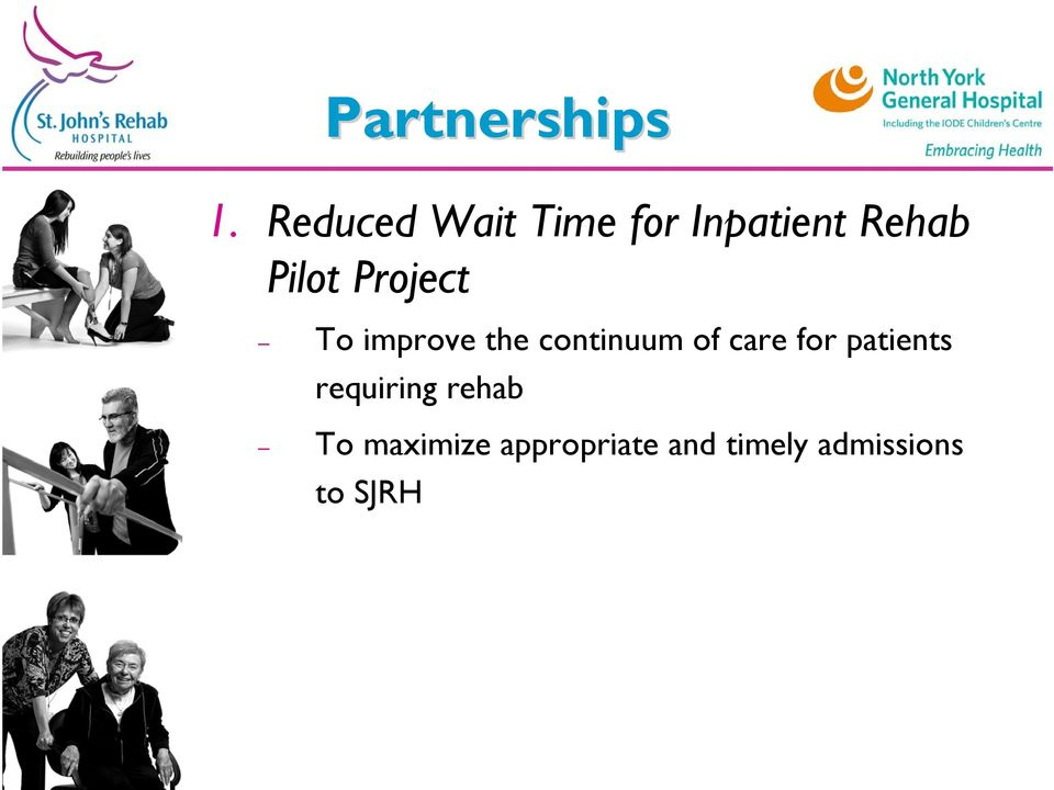 Project To improve the continuum of care for