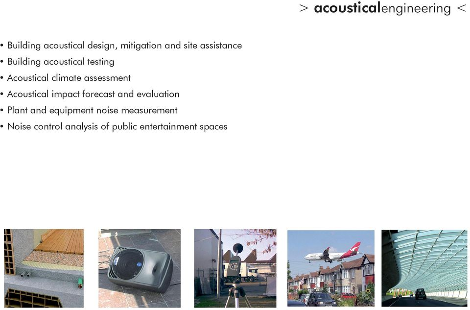 assessment Acoustical impact forecast and evaluation Plant and