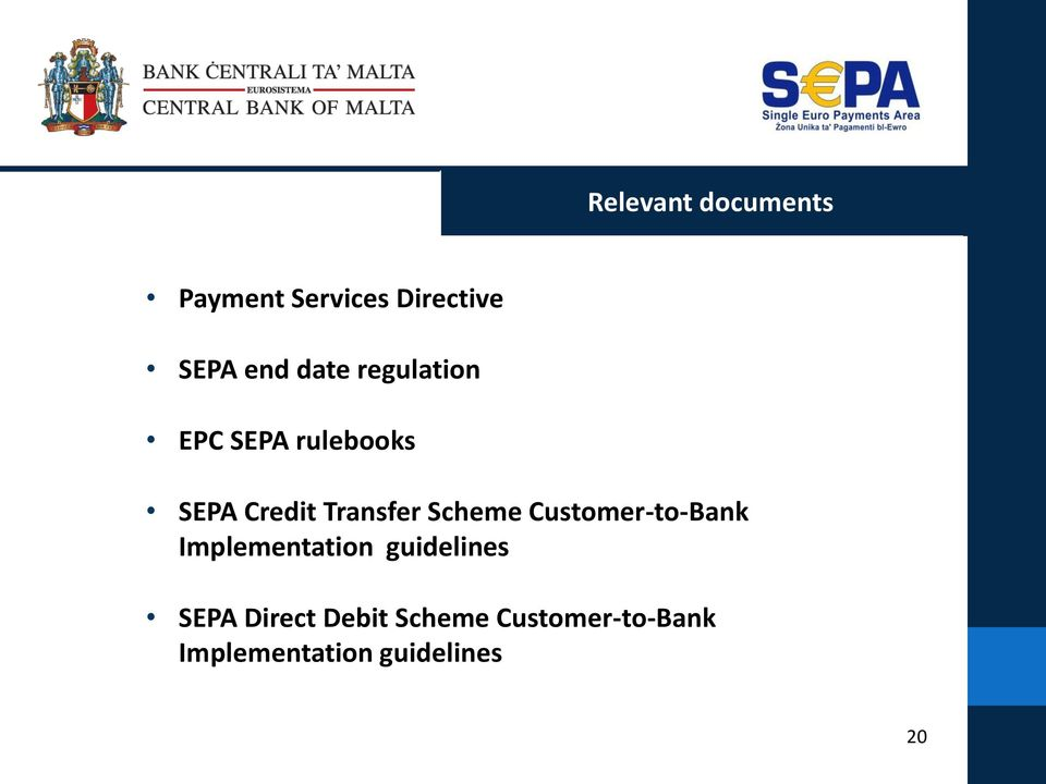 Scheme Customer-to-Bank Implementation guidelines SEPA