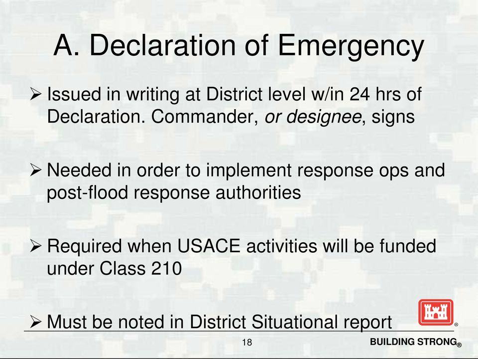 Commander, or designee, signs Needed in order to implement response ops and