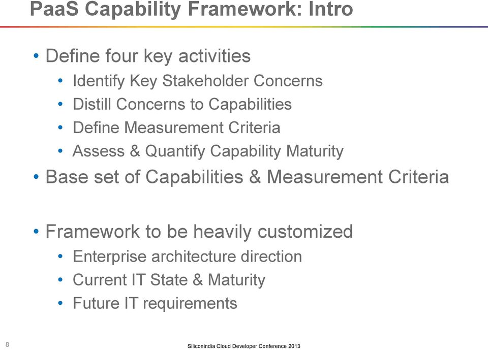 Capability Maturity Base set of Capabilities & Measurement Criteria Framework to be