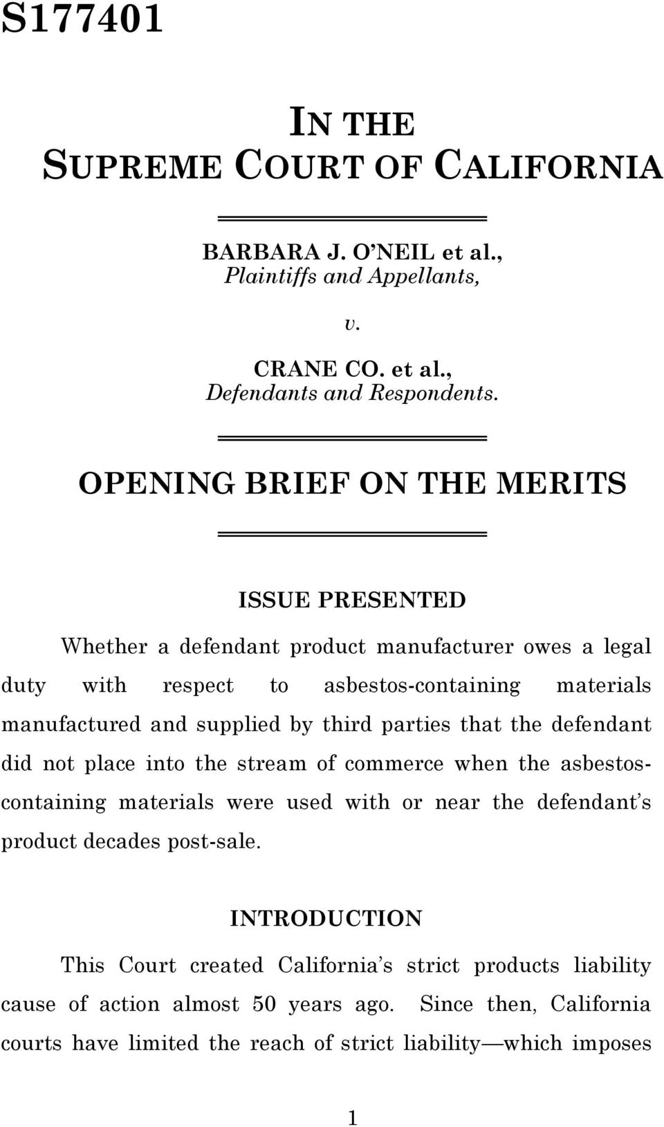 by third parties that the defendant did not place into the stream of commerce when the asbestoscontaining materials were used with or near the defendant s product decades