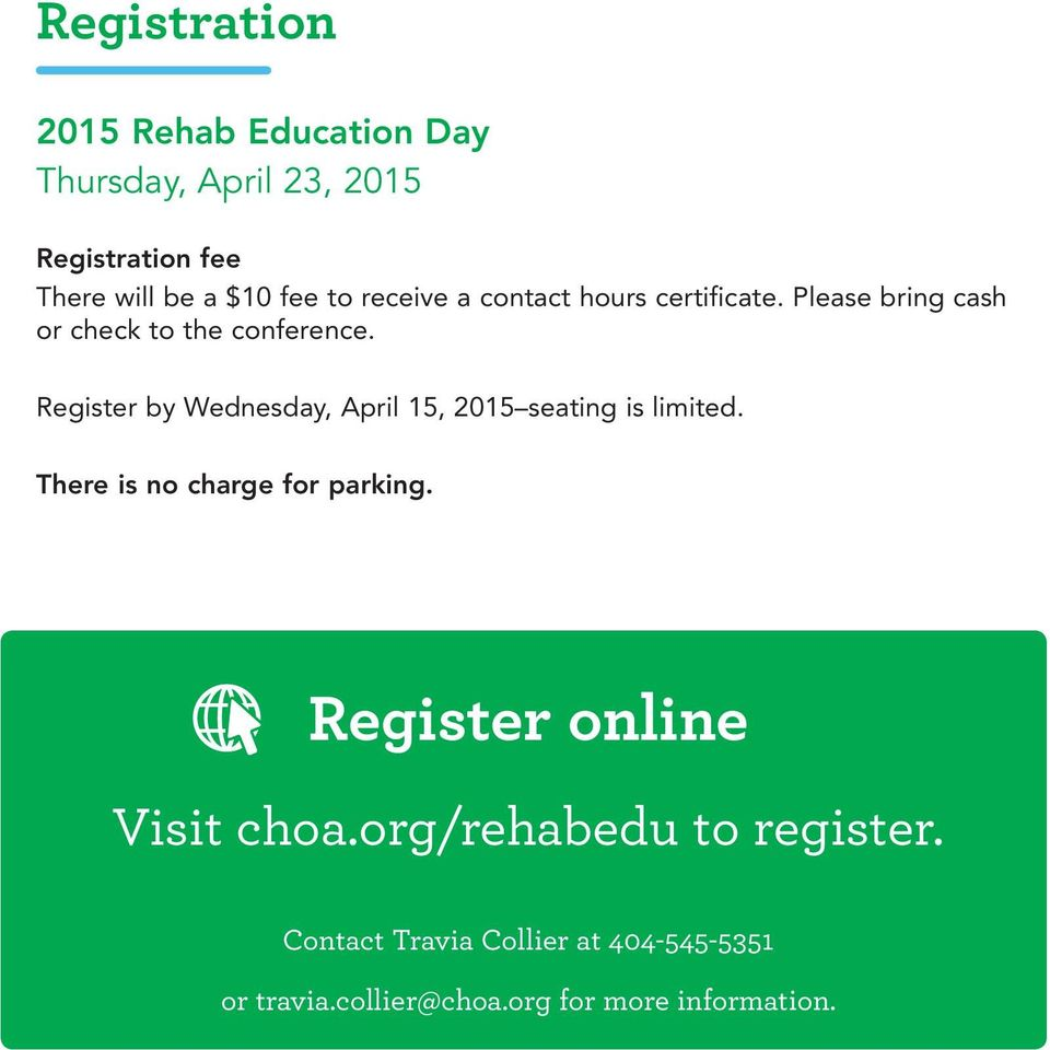 Register by Wednesday, April 15, 2015 seating is limited. There is no charge for parking.