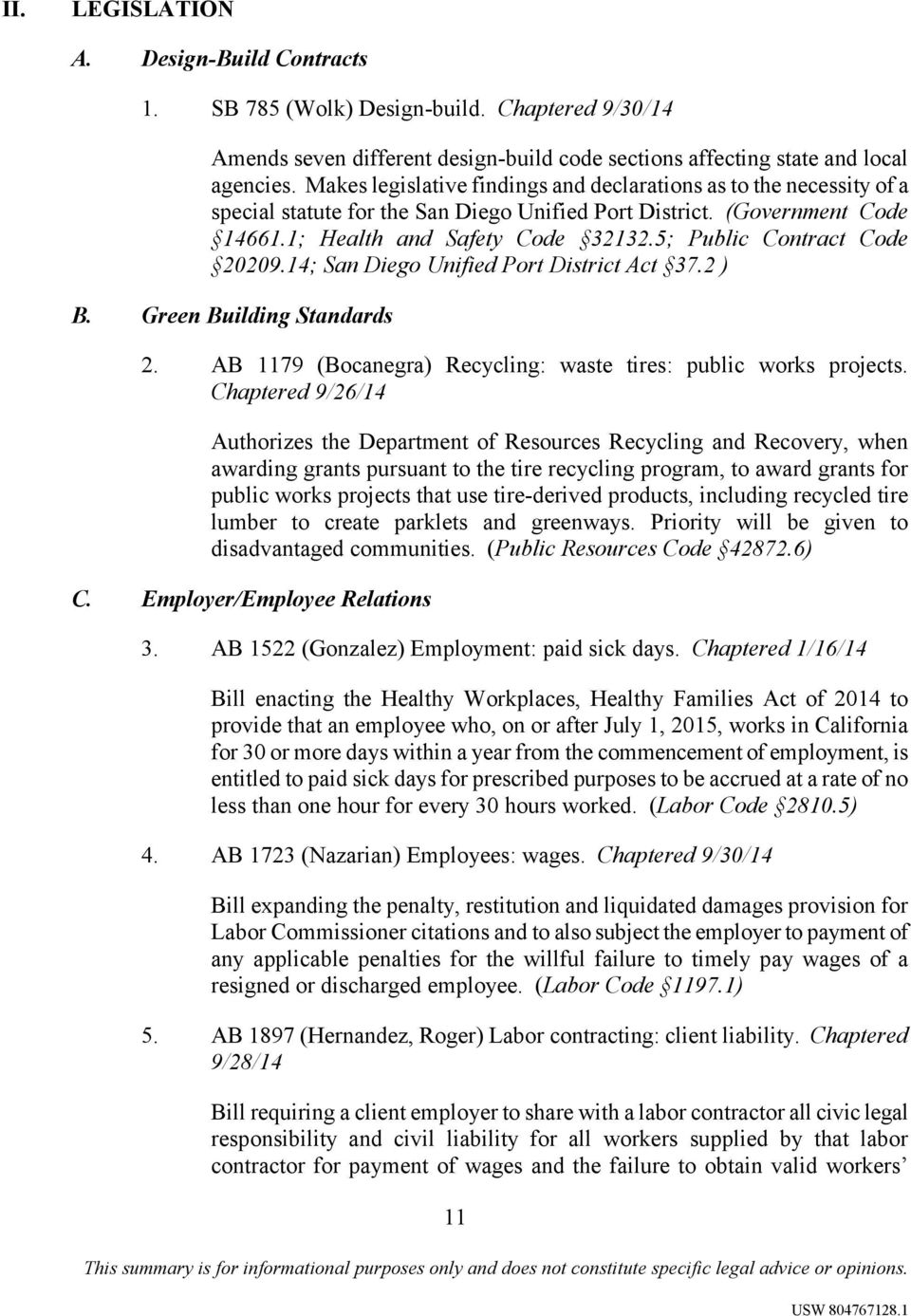 5; Public Contract Code 20209.14; San Diego Unified Port District Act 37.2 ) B. Green Building Standards 2. AB 1179 (Bocanegra) Recycling: waste tires: public works projects.