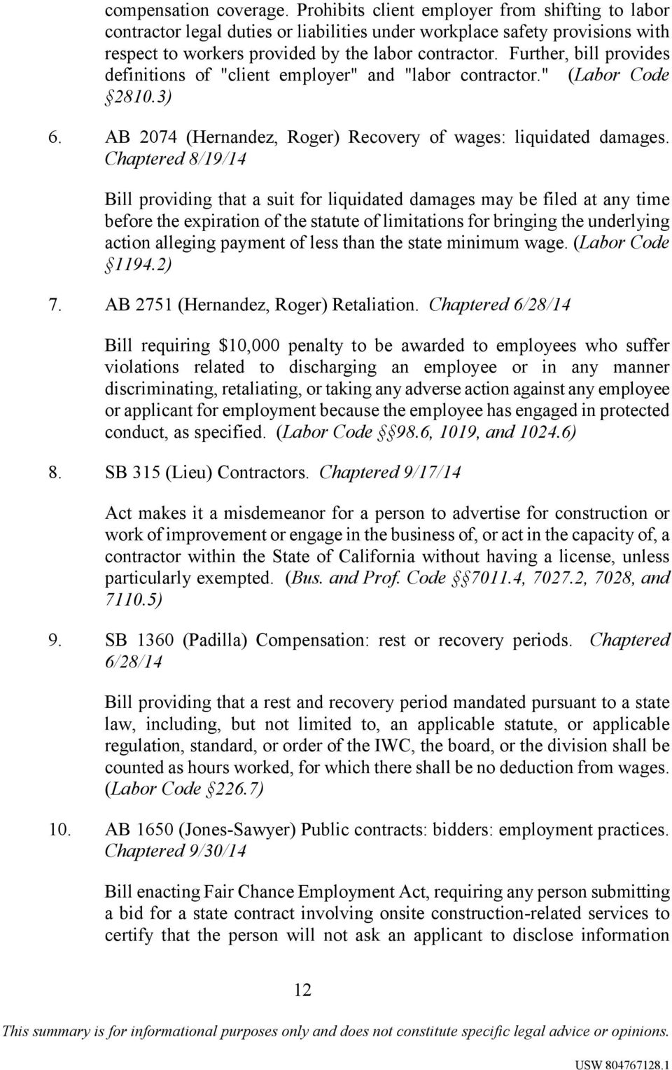 "Further, bill provides definitions of ""client employer"" and ""labor contractor."" (Labor Code 2810.3) 6. AB 2074 (Hernandez, Roger) Recovery of wages: liquidated damages."