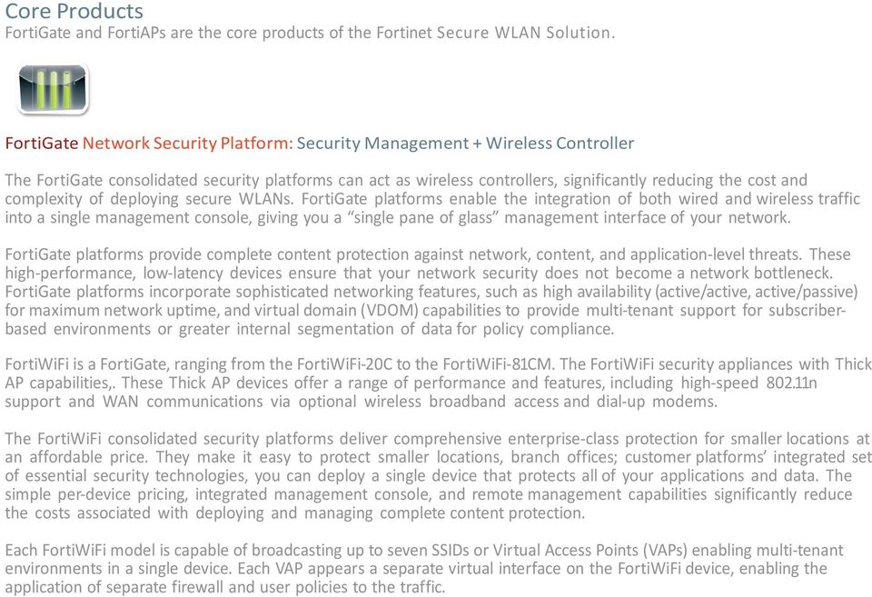 complexity of deploying secure WLANs.