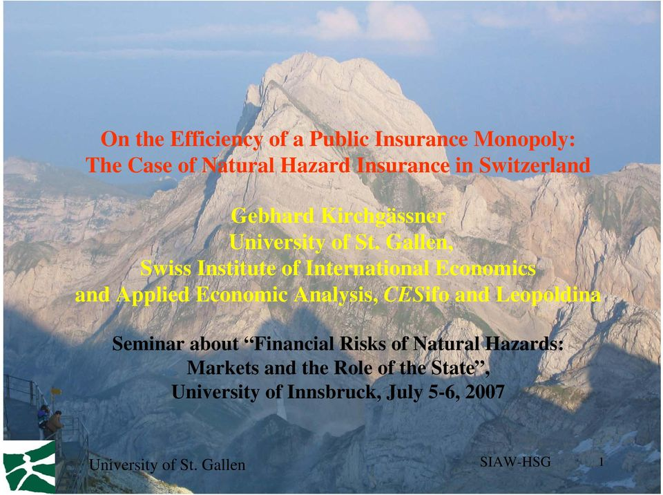 Gallen, Swiss Institute of International Economics and Applied Economic Analysis, CESifo and
