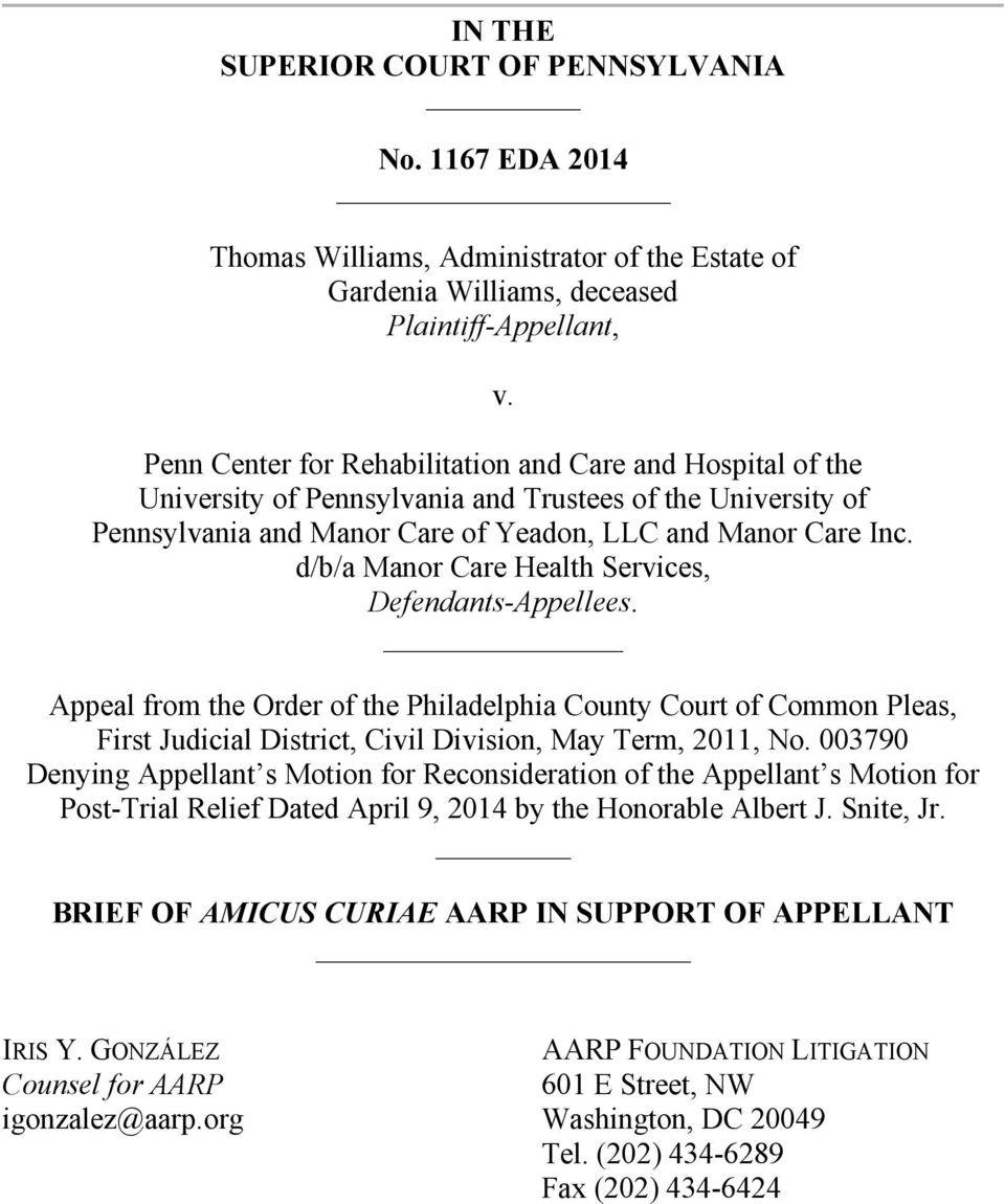 d/b/a Manor Care Health Services, Defendants-Appellees. Appeal from the Order of the Philadelphia County Court of Common Pleas, First Judicial District, Civil Division, May Term, 2011, No.