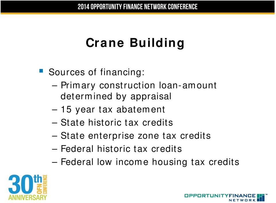 State historic tax credits State enterprise zone tax credits
