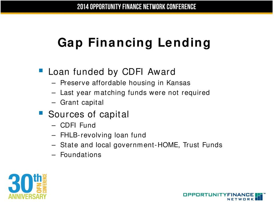 required Grant capital Sources of capital CDFI Fund