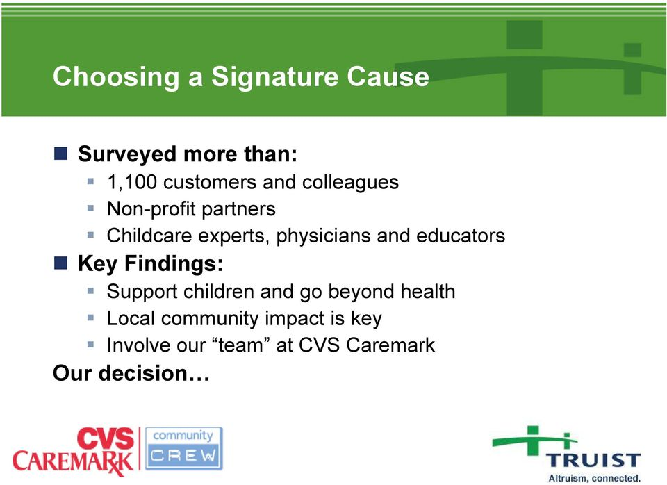 educators Key Findings: Support children and go beyond health Local