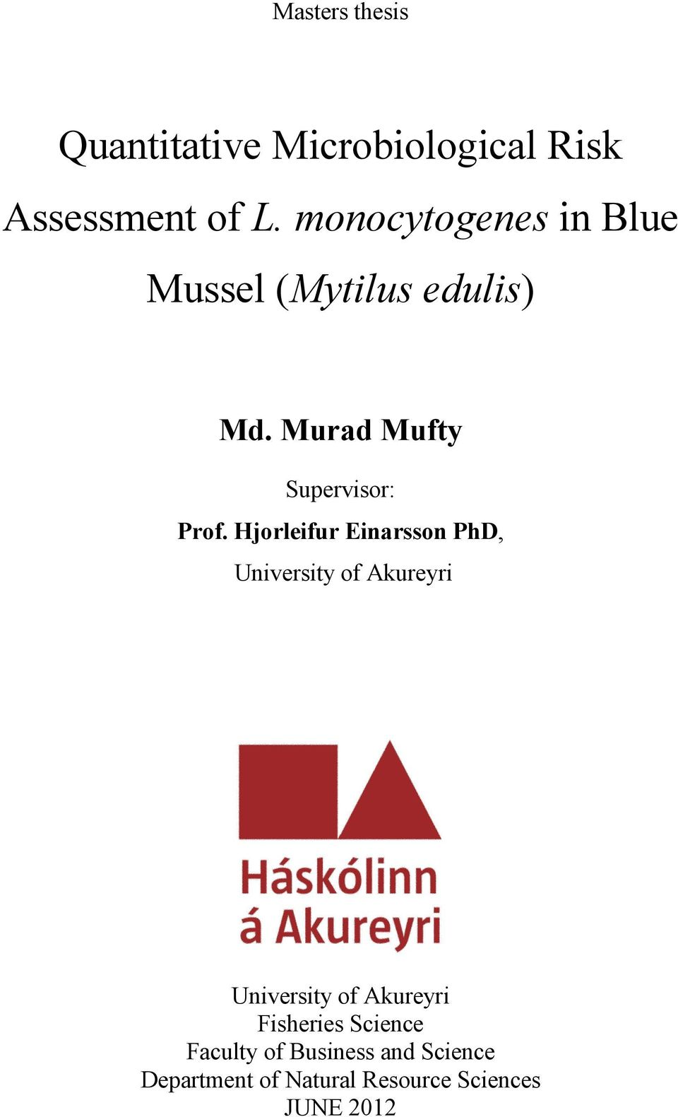 Aarhus university master thesis on risk