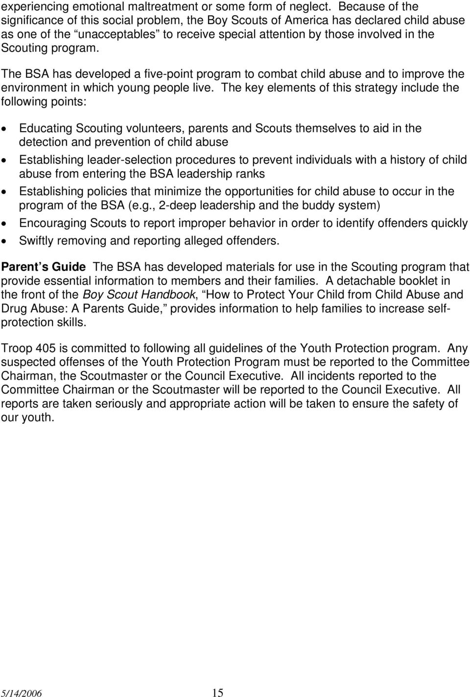 program. The BSA has developed a five-point program to combat child abuse and to improve the environment in which young people live.