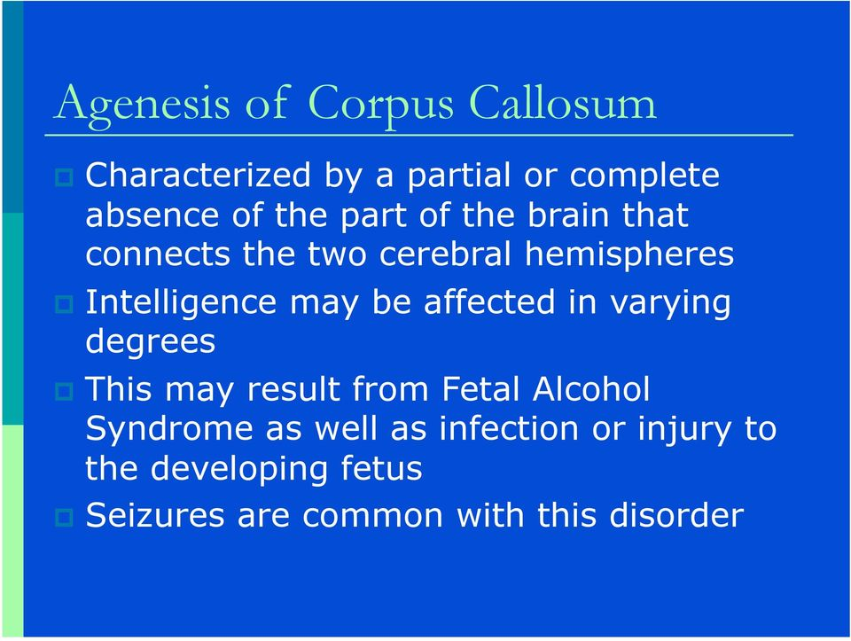 affected in varying degrees This may result from Fetal Alcohol Syndrome as well