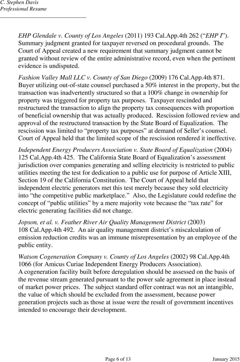 Fashion Valley Mall LLC v. County of San Diego (2009) 176 Cal.App.4th 871.