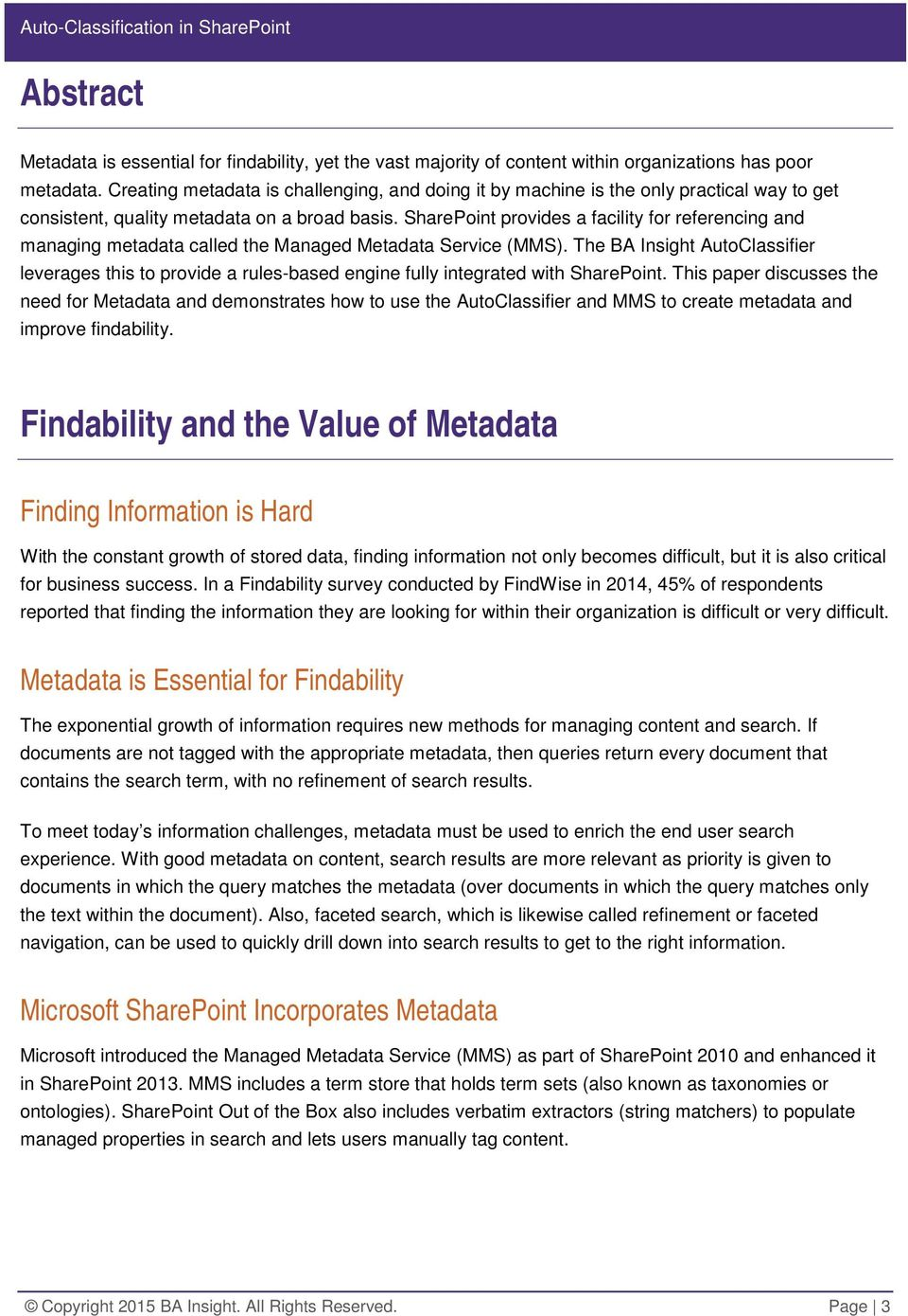 SharePoint provides a facility for referencing and managing metadata called the Managed Metadata Service (MMS).