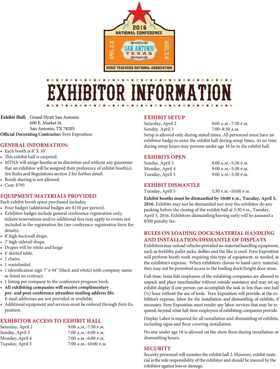 See Rules and Regulations section 2 for further detail. Booth sharing is not allowed.