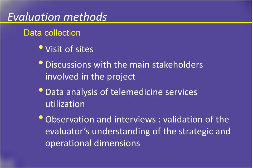 telemedicine services utilization Observation and interviews :