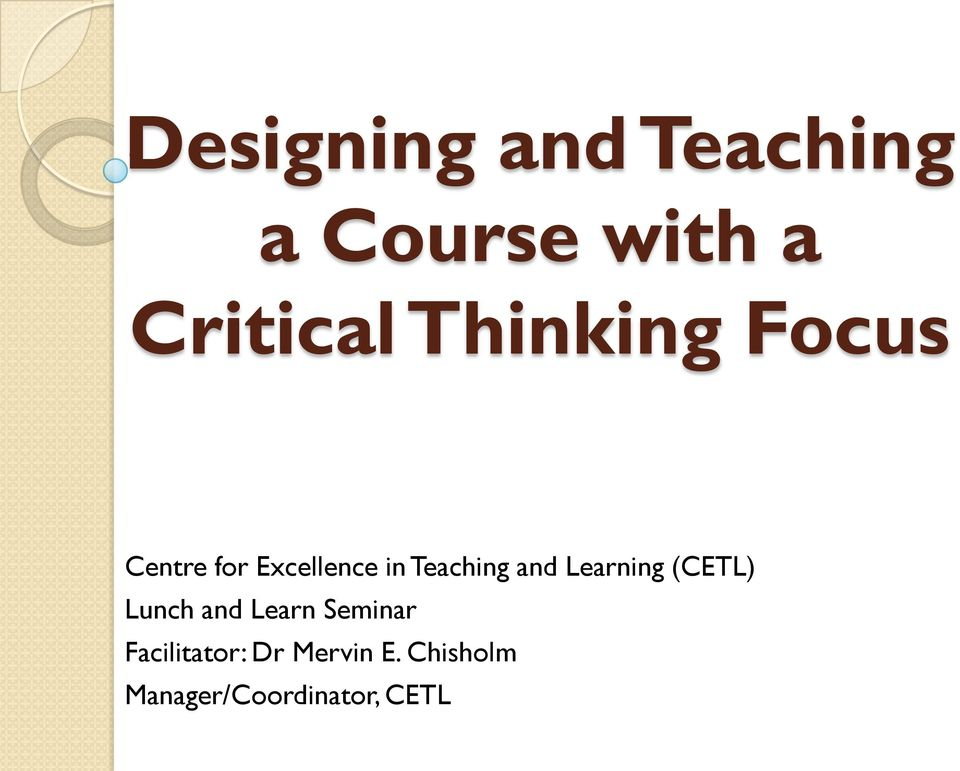 and Learning (CETL) Lunch and Learn Seminar