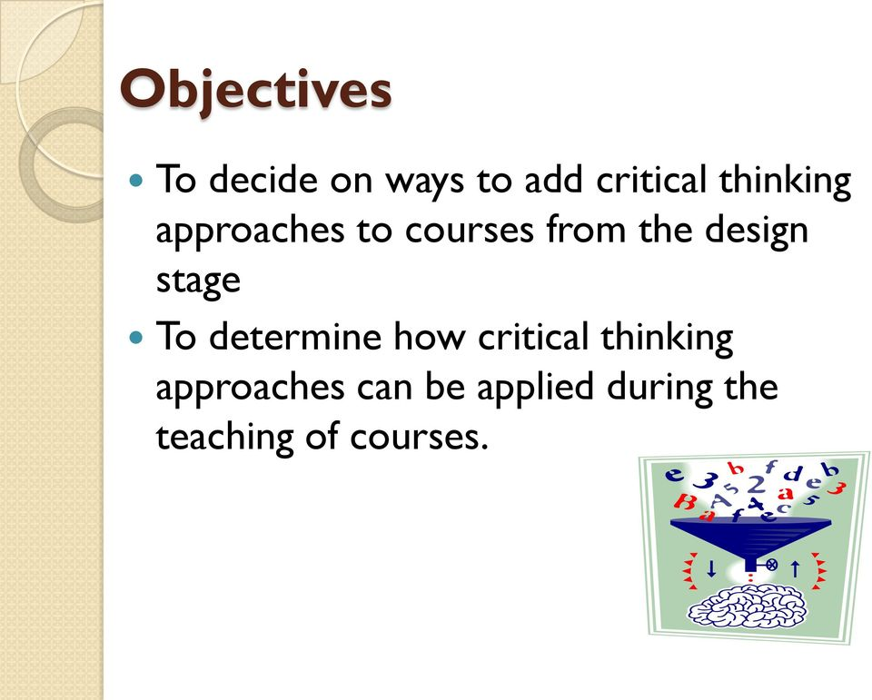 stage To determine how critical thinking
