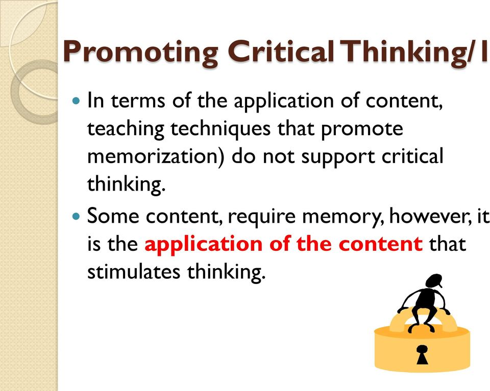 support critical thinking.