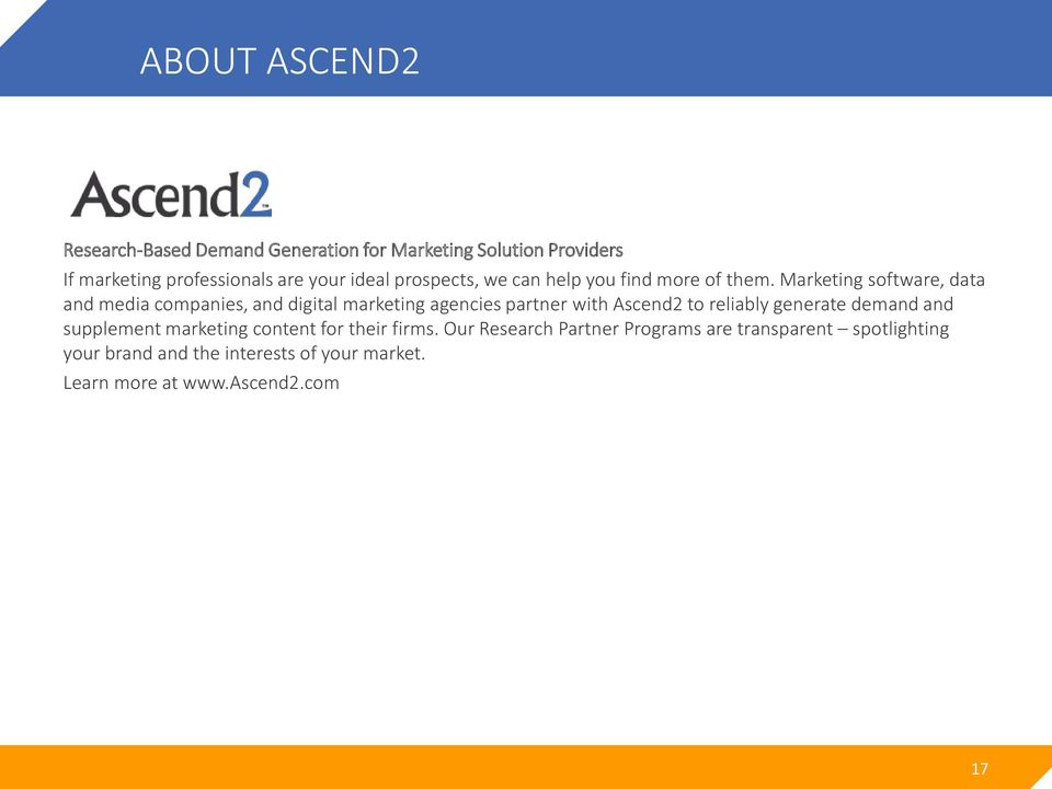 Marketing software, data and media companies, and digital marketing agencies partner with Ascend2 to reliably generate