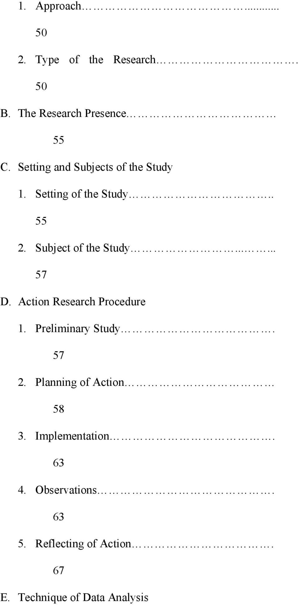 ..... 57 D. Action Research Procedure 1. Preliminary Study. 57 2.