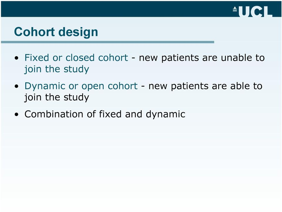Dynamic or open cohort - new patients are