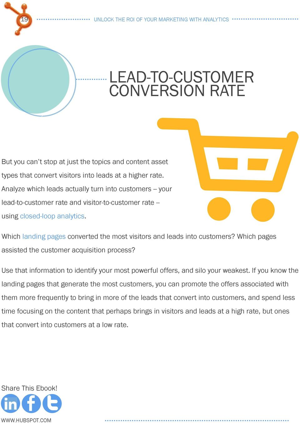 Which landing pages converted the most visitors and leads into customers? Which pages assisted the customer acquisition process?