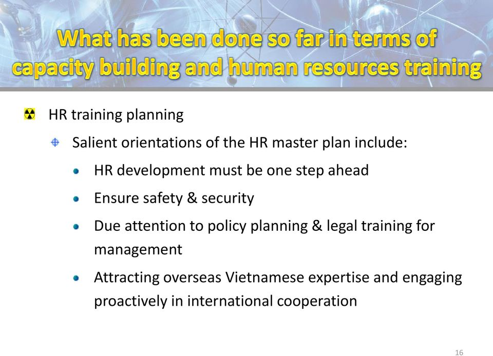 attention to policy planning & legal training for management Attracting