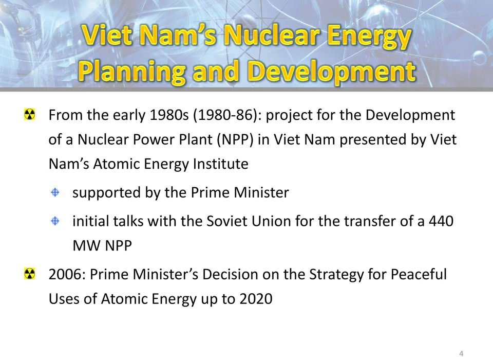Prime Minister initial talks with the Soviet Union for the transfer of a 440 MW NPP