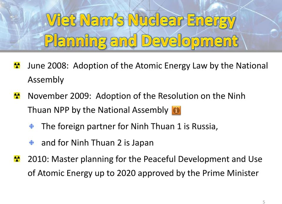partner for Ninh Thuan 1 is Russia, and for Ninh Thuan 2 is Japan 2010: Master planning