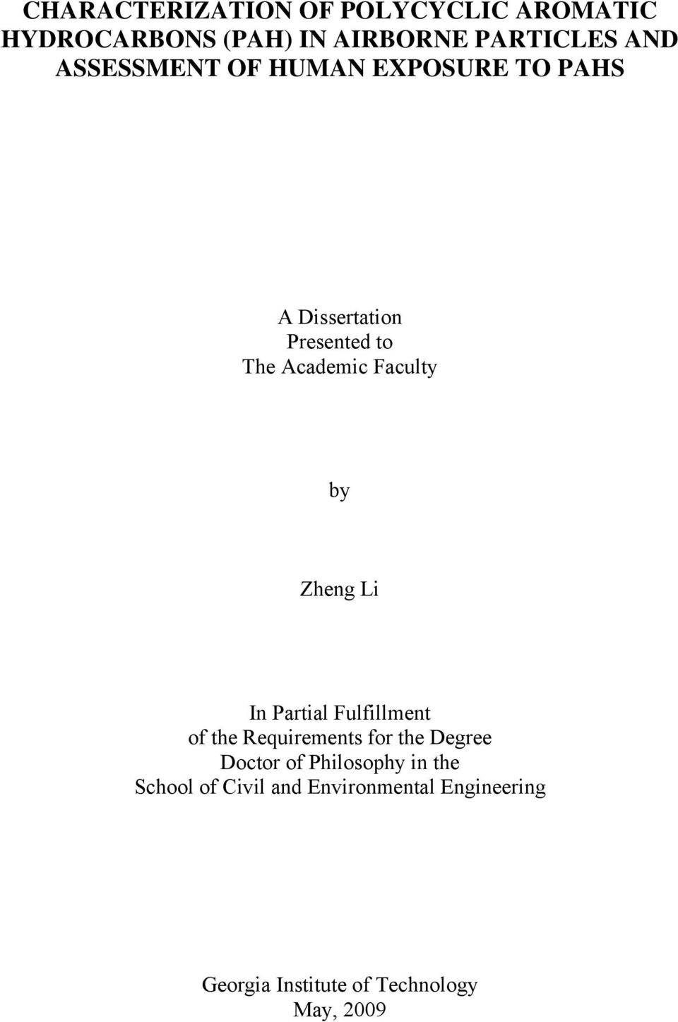 Zheng Li In Partial Fulfillment of the Requirements for the Degree Doctor of Philosophy