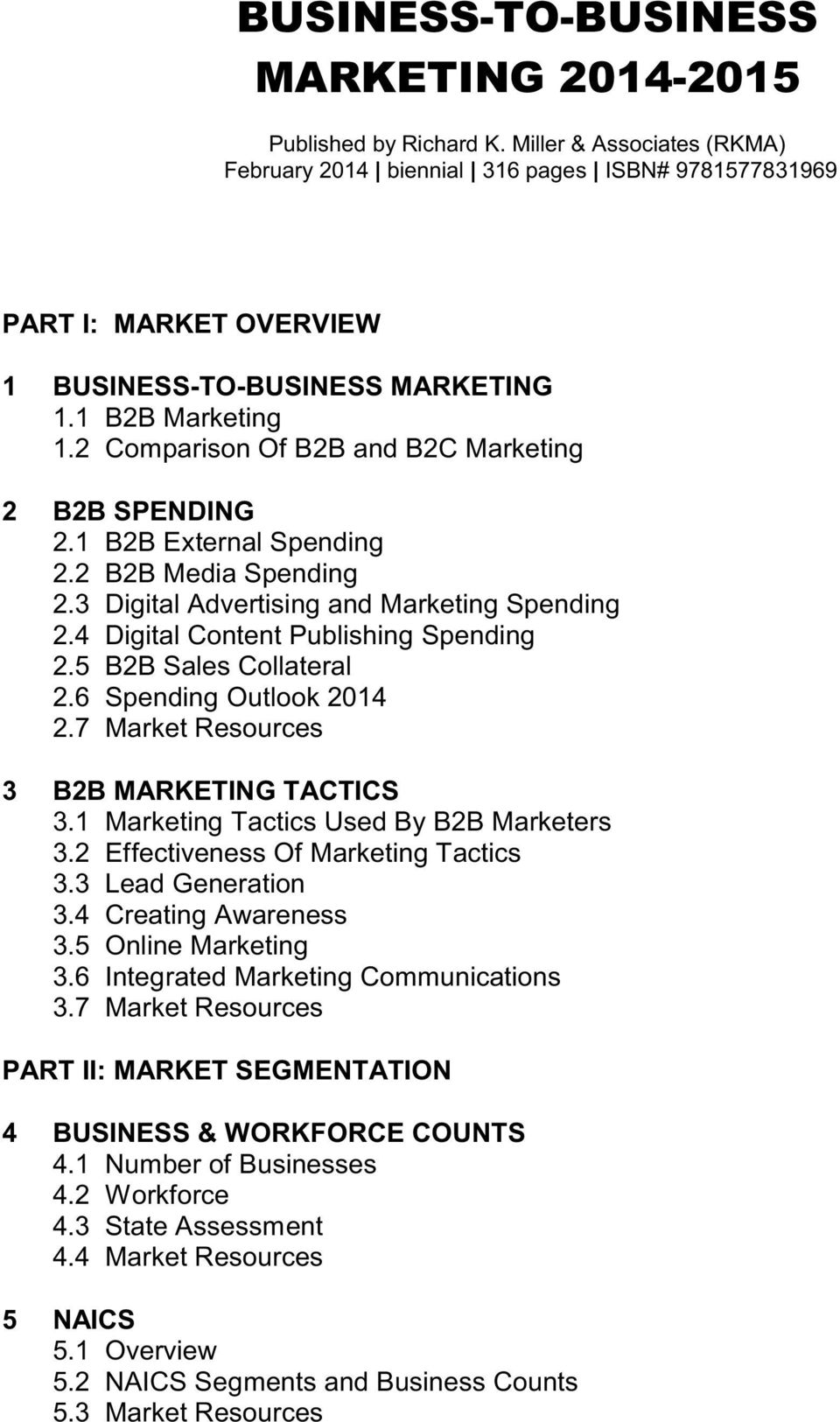 2 Comparison Of B2B and B2C Marketing 2 B2B SPENDING 2.1 B2B External Spending 2.2 B2B Media Spending 2.3 Digital Advertising and Marketing Spending 2.4 Digital Content Publishing Spending 2.