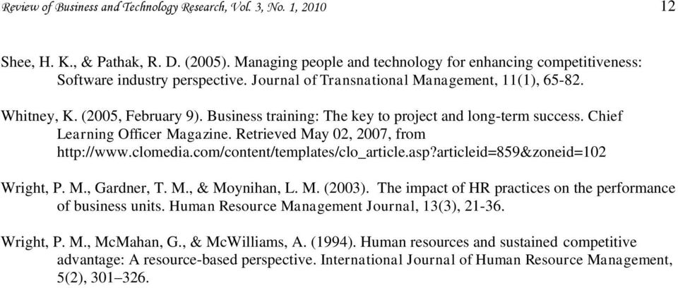 Retrieved May 0, 007, from http://www.clomedia.com/content/templates/clo_article.asp?articleid=859&zoneid=0 Wright, P. M., Gardner, T. M., & Moynihan, L. M. (003).