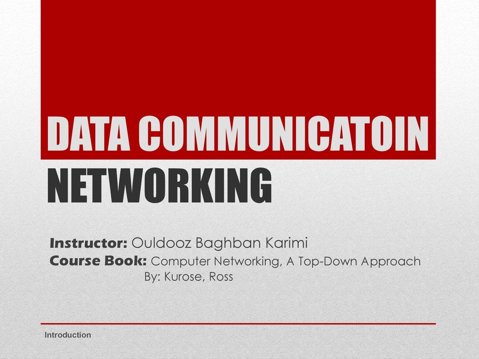 Course Book: Computer Networking, A