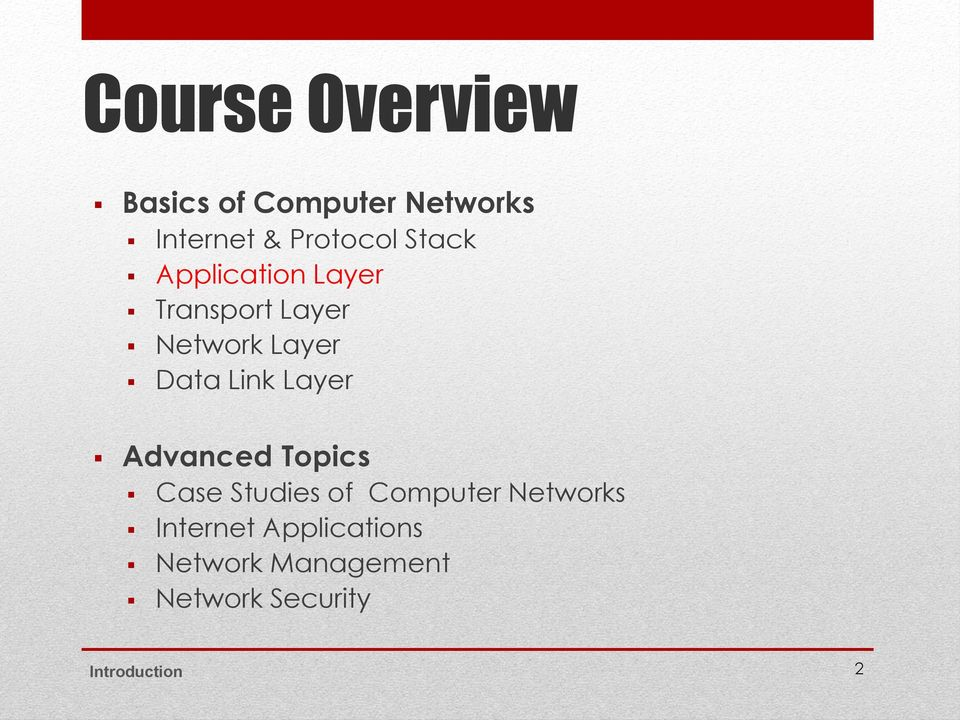 Layer Advanced Topics Case Studies of Computer Networks