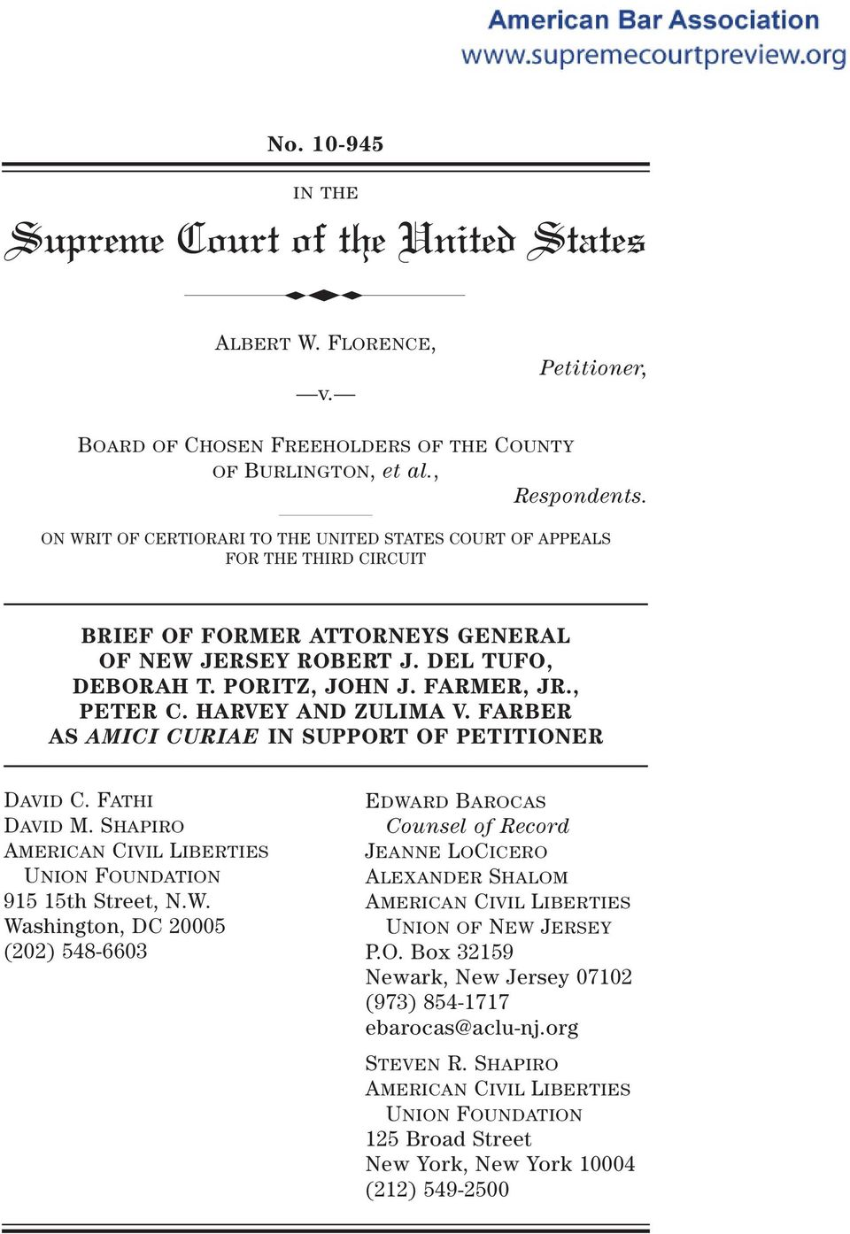 HARVEY AND ZULIMA V. FARBER AS AMICI CURIAE IN SUPPORT OF PETITIONER DAVID C. FATHI DAVID M. SHAPIRO AMERICAN CIVIL LIBERTIES UNION FOUNDATION 915 15th Street, N.W.