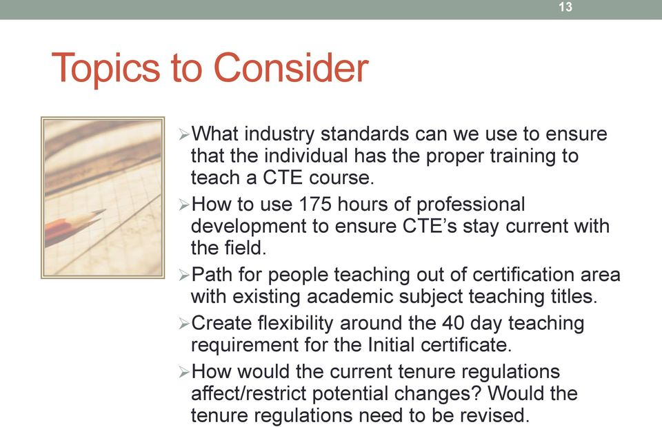 Path for people teaching out of certification area with existing academic subject teaching titles.