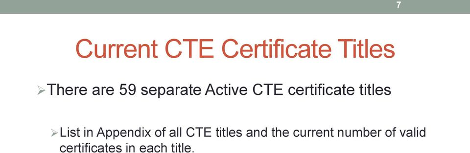 List in Appendix of all CTE titles and the