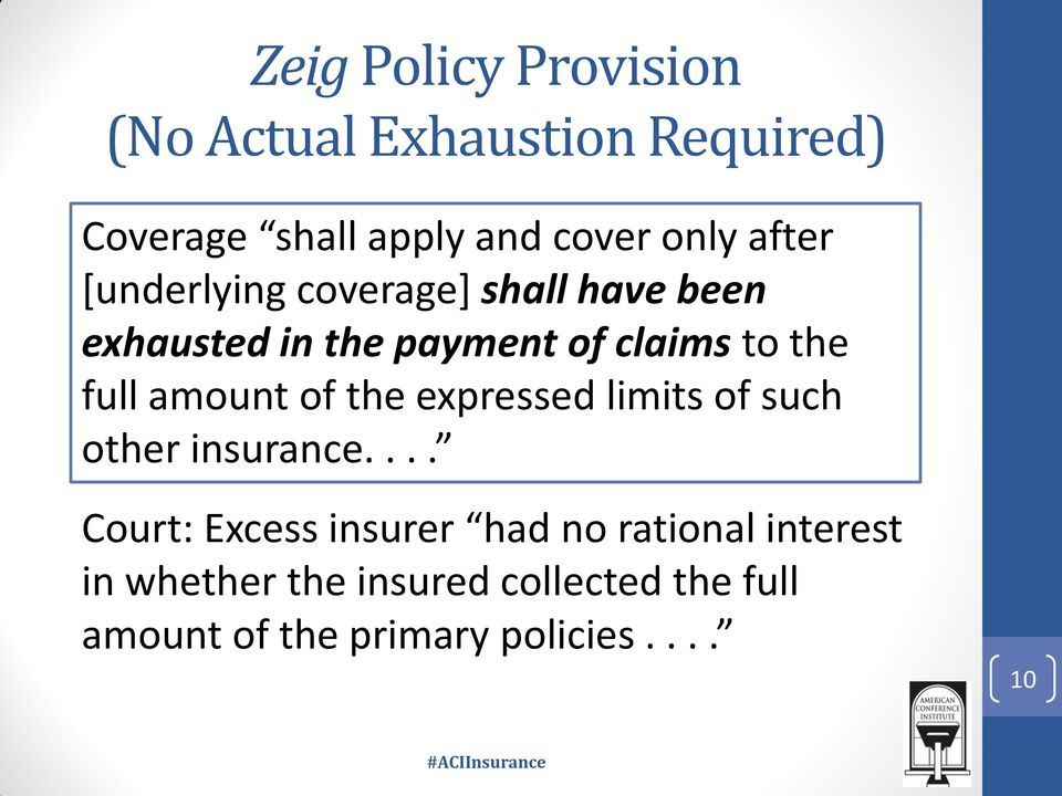 amount of the expressed limits of such other insurance.