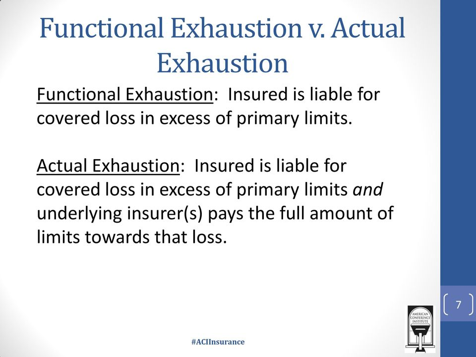 loss in excess of primary limits.