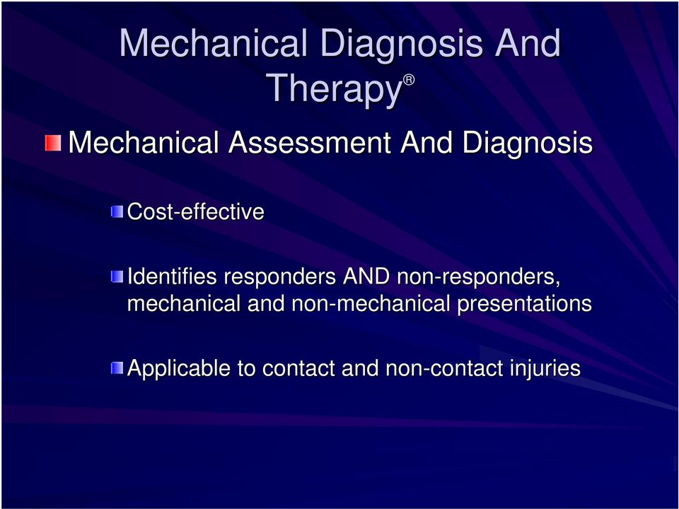 responders AND non-responders, mechanical and
