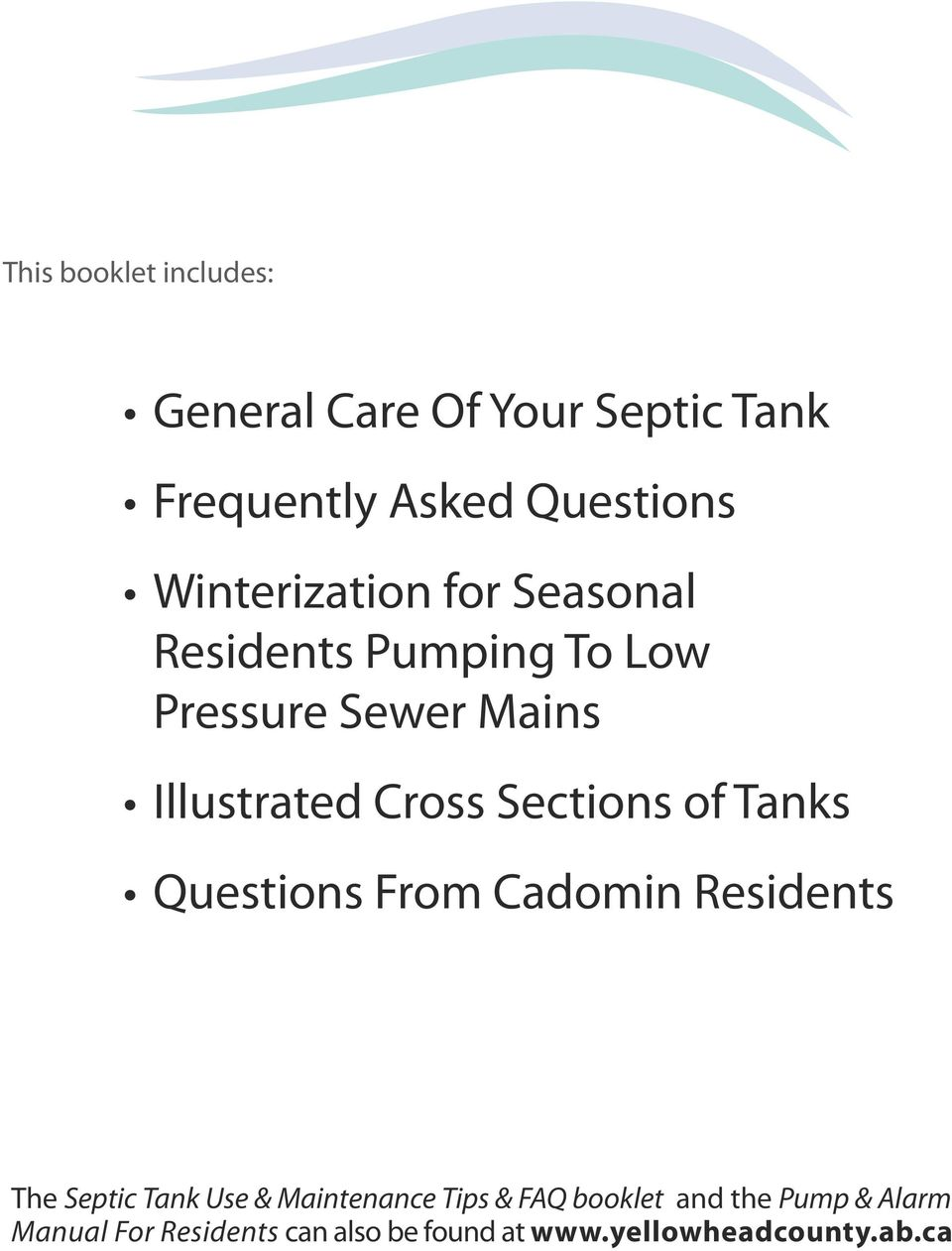 Sections of Tanks Questions From Cadomin Residents The Septic Tank Use & Maintenance Tips &
