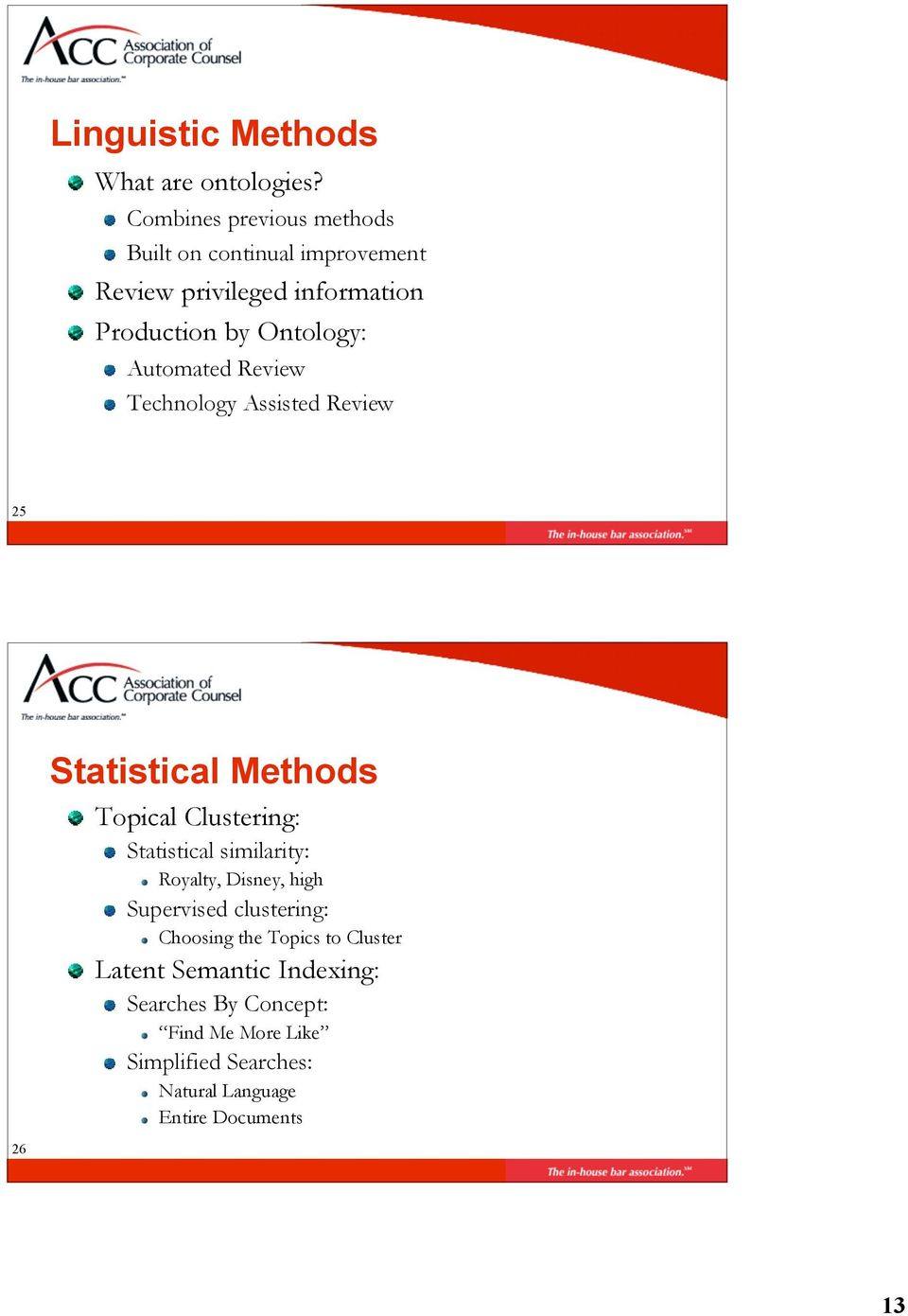 Automated Review Technology Assisted Review 25 Page 26 Statistical Methods Topical Clustering: Statistical similarity: